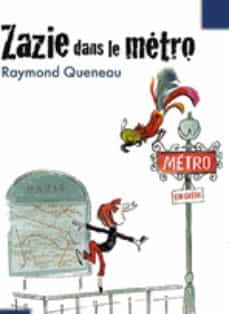 E descargas de libros gratis ZAZIE DANS LE METRO (Literatura española) 9782070623198 iBook CHM de RAYMOND QUENEAU