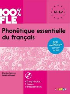 Ebooks de descarga de foros. PHONETIQUE ESSENTIELLE DU FRANÇAIS : A1-A2(+ 1 CD MP3)
