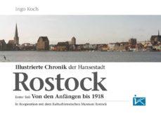 illustrierte chronik der hansestadt rostock (ebook)-ingo koch-9783864360398