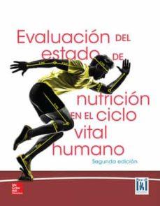 Descargar libros electronicos torrents EVALUACIÓN DEL ESTADO DE NUTRICIÓN EN EL CICLO VITAL HUMANO (Spanish Edition)