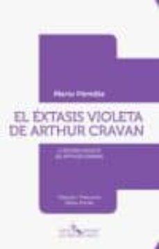 Javiercoterillo.es El Extasis Violeta De Arthur Cravan. (Bilingue) Image