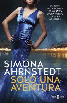 solo una aventura (solo tú 3)-simona ahrnstedt-9788401020698