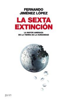 la sexta extincion-fernando jimenez lopez-9788408063698