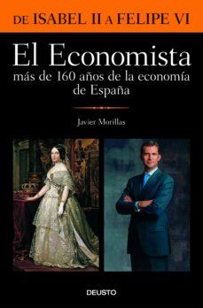 el economista: más de 160 años de la economía de españa-9788408176398