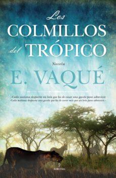 Inmaswan.es Los Colmillos Del Tropico Image