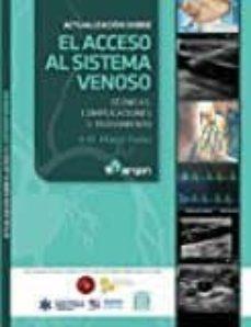 Descargas gratuitas de libros electrónicos en línea ACTUALIZACIÓN SOBRE EL ACCESO AL SISTEMA VENOSO