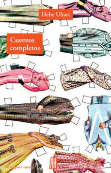 Chapultepecuno.mx Cuentos Completos (Hebe Uhart) Image