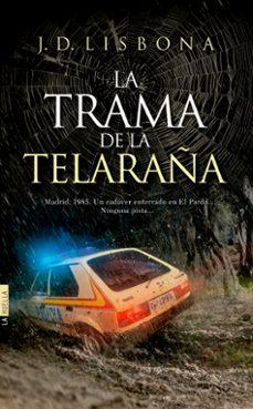 Los mejores libros de descarga gratuita pdf LA TRAMA DE LA TELARAÑA in Spanish FB2 ePub