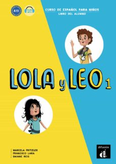 Descarga gratuita de libros ipad. LOLA Y LEO 1 - LIBRO DEL ALUMNO iBook FB2 ePub de