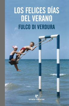 Descarga archivos PDF PDB RTF de libros gratis. LOS FELICES DIAS DEL VERANO PDF PDB RTF (Spanish Edition)