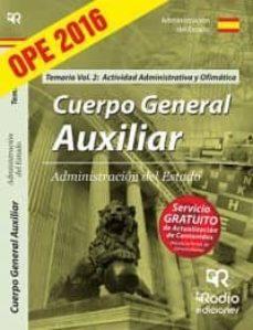 Titantitan.mx Cuerpo General Auxiliar De La Administracion Del Estado. Temario. Vol. 2: Actividad Administrativa Y Ofimatica Image