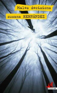 Descargar pdf de libros electronicos MALES DECISIONS de SUSANA HERNANDEZ ePub FB2 DJVU