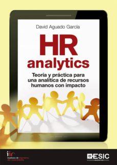 hr analytics: teoria y practica para una analitica de recursos humanos con impacto-9788417129798