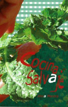 COCINA SALVAJE - ANNA MORERA   Triangledh.org