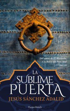 la sublime puerta (ebook)-jesus sanchez adalid-9788417216498