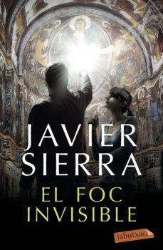 Descargar la tienda online de libros electrónicos EL FOC INVISIBLE (Spanish Edition) de JAVIER SIERRA iBook FB2 MOBI 9788417420598