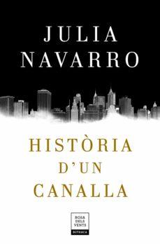 Descargar libros electrónicos en griego HISTÒRIA D UN CANALLA de JULIA NAVARRO