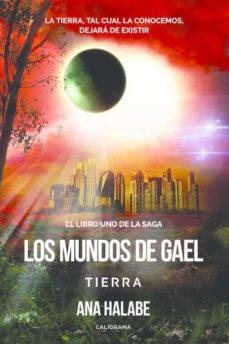 Javiercoterillo.es (I.b.d.) Los Mundos De Gael: Tierra(libro I) Image