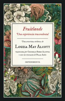 Pdf ebooks descarga gratuita para móvil FRUITLANDS: UNA EXPERIENCIA TRASCENDENTAL in Spanish de LOUISA MAY ALCOTT 9788417553098