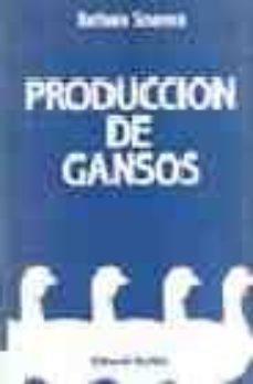 produccion de gansos-barbara soames-9788420005898