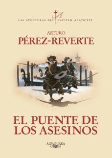 Descargar libro a iphone EL PUENTE DE LOS ASESINOS (SERIE CAPITAN ALATRISTE 7) (Spanish Edition)