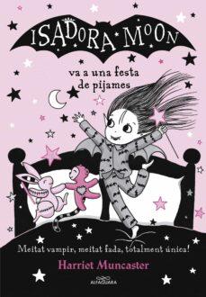 la isadora moon va a una festa de pijames (la isadora moon)-harriet muncaster-9788420433998