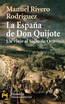 la españa de don quijote-manuel rivero rodriguez-9788420658698