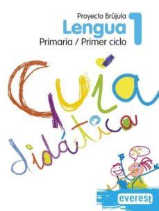 Mrnice.mx Lengua 1º Primaria. Guía Didáctica. Proyecto Brújula Image
