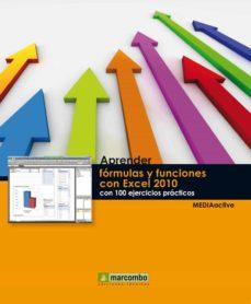 aprender formulas y funciones con excel 2010 con 100 ejercicios p racticos (2ª ed.)-9788426718198