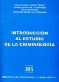Treninodellesaline.it Introduccion Al Estudio De La Criminologia Image