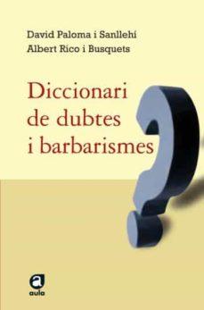 Debatecd.mx Diccionari De Dubtes I Barbarismes Image