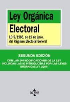 Geekmag.es Ley Organica Electoral: Lo 5/1985, De 19 De Junio, Del Regimen El Ectoral General (2ª Ed.) Image