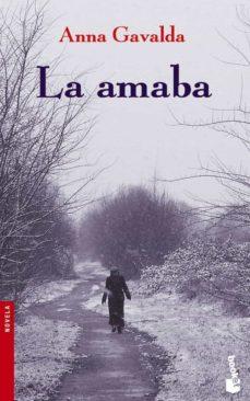 la amaba-anna gavalda-9788432217098