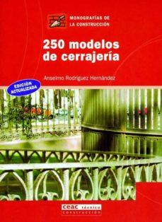 250 modelos de cerrajeria-anselmo rodriguez-9788432911798