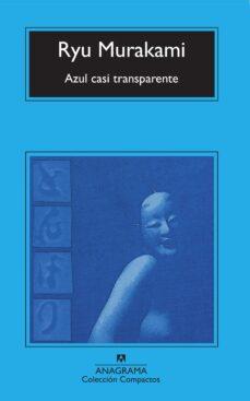 azul casi transparente-ryu murakami-9788433914798