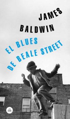 el blues de beale street (ebook)-james baldwin-9788439735298