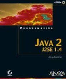 Descargar PROGRAMACION EN JAVA 2 J2SE 1.4 gratis pdf - leer online