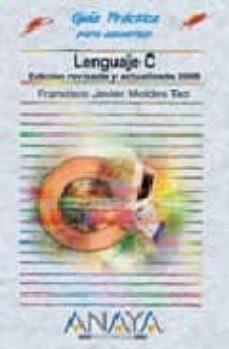 Emprende2020.es Lenguaje C (2006) (Guias Practicas) Image