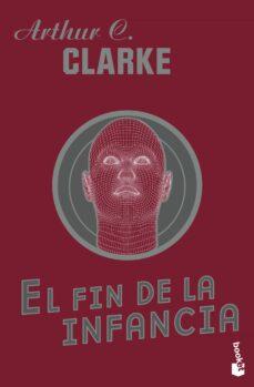 Libros de amazon gratis para descargar para kindle EN FIN DE LA INFANCIA de ARTHUR C. CLARKE DJVU PDF (Spanish Edition)
