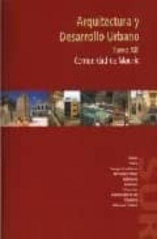 ARQUITECTURA Y DESARROLLO URBANO (T. XIII): COMUNIDAD DE MADRID ( TIELMES, TITULCIA, TORREJON DE LA CALZADA, TORREJON DE VELASCO, VALDELAGUNA, VALDEMORO, VILLACONEJOS, VILLAMANRIQUE DE TAJO, VILLAMANTA - VV.AA. |