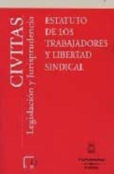 ESTATUTO TRABAJADORES Y LIBERTAD SINDICAL - JOSE IGNACIO GARCIA NINET | Triangledh.org