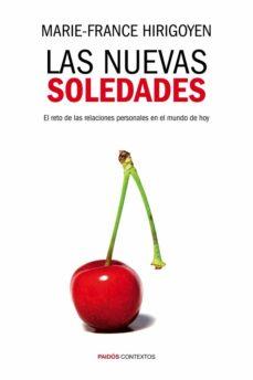 las nuevas soledades-marie-france hirigoyen-9788449328398