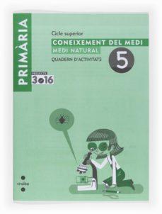 Vinisenzatrucco.it Quadern D Activitats Nº 5. Coneixement Del Medi Natural Image