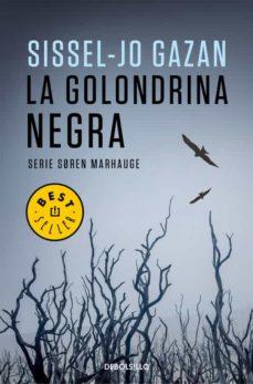 Descargas gratuitas de libros electrónicos de audio LA GOLONDRINA NEGRA (SERIE SOREN MARHAUGE)