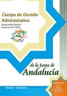 Inmaswan.es Cuerpo De Gestion Administrativa. Especialidad Gestion Financiera De La Junta De Andalucia (B.1200): Temario (Vol. I) Image