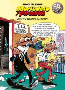 Elmonolitodigital.es Objetivo Eliminar Al Rana (Magos Del Humor Mortadelo Y Filemon 190) Image