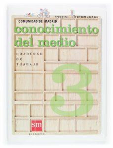 Mrnice.mx Trotamundos: Cuaderno De Conocimiento Del Medio (Madrid) (3º Educ Acion Primaria) Image