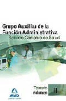 Ironbikepuglia.it Grupo Auxiliar De La Funcion Administrativa Del Servicio Cantabro De Salud. Temario. Volumen Ii Image