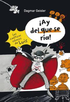 Inmaswan.es Los Caoticos Comics De Luis: ¡Ay Del Que Se Ria! Image