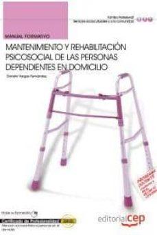 Geekmag.es Manual Mantenimiento Y Rehabilitacion Psicosocial De Las Personas Dependientes En Domicilio. Certificados De Profesionalidad Image